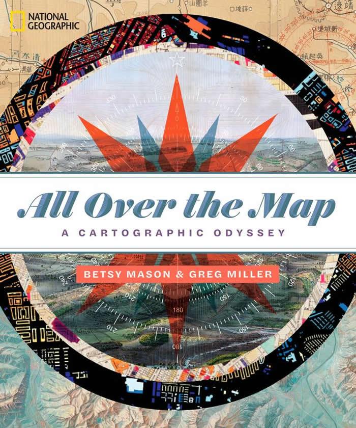 由国家地理图书出版的《地图上都有》(All over the Map)