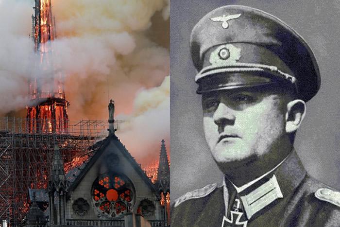 二战后期德国战败希特勒下令炸毁法国巴黎 柯尔提兹将军抗命保住巴黎圣母院